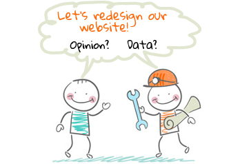 Does opinion or data drive website design in your company?