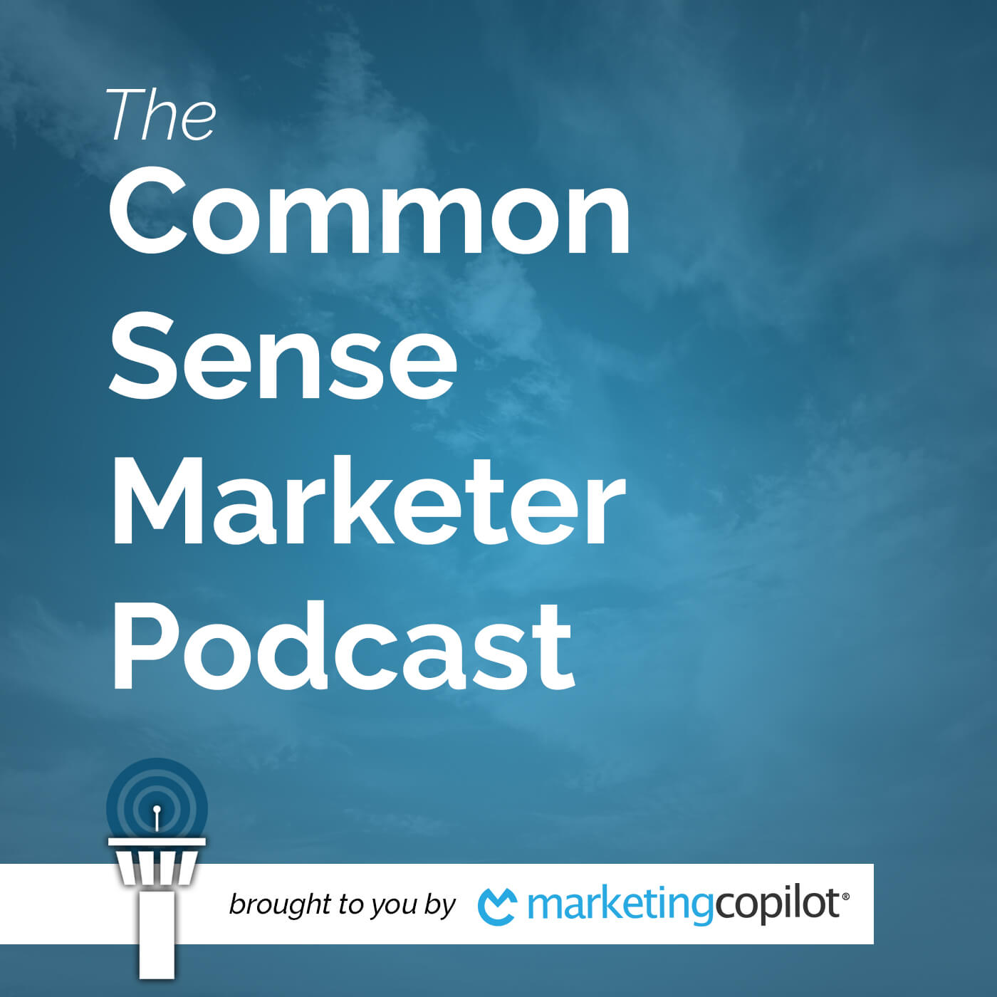 Common Sense Marketer Podcast