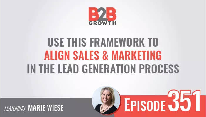 Podcast: The new intersection of sales and marketing in the B2B lead generation process