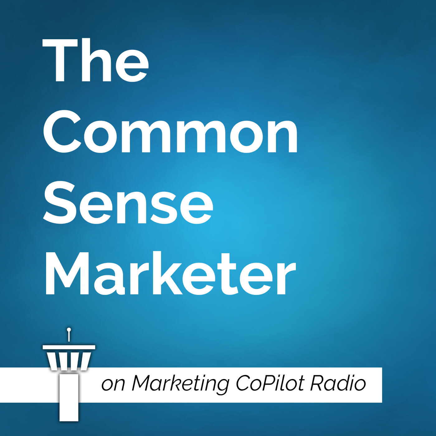 The Common Sense Marketer