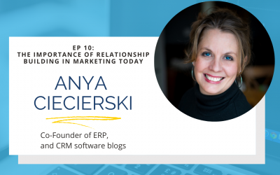 Episode 10: The Importance of Relationship Building in Marketing Today